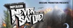 Never Say Die Tour