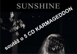 Soutěž o 5 CD Sunshine - Karmageddon